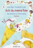 PAPE-LINDER - ACH DU MEINE TÜTE. MINI-MUSICAL ZUR EINSCHULUNG TEXTBUCH