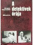 Thorwald Jürgen - A detektívek órája [eKönyv: epub,  mobi]