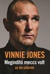 Vinnie Jones - Megindító meccs volt - az én sztorim [eKönyv: epub, mobi]