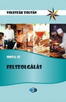 VOLESZÁK ZOLTÁN - FELSZOLGÁLÁS 10074-12