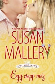 Susan Mallery - Egy csepp méz [eKönyv: epub, mobi]