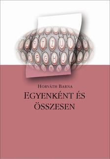 Horváth Barna - Egyenként és összesen