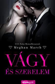 Meghan March - Vágy és szerelem (Vágy trilógia 3.)