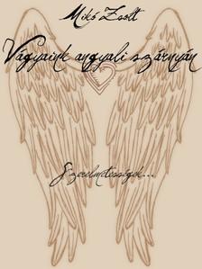 Miko Zsolt - Vágyaink angyali szárnyán [eKönyv: pdf, epub, mobi]