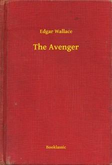 Edgar Wallace - The Avenger [eKönyv: epub, mobi]