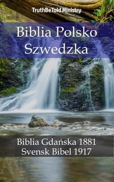 TruthBeTold Ministry, Joern Andre Halseth, Kong Gustav V - Biblia Polsko Szwedzka [eKönyv: epub, mobi]