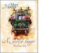 Mary Moody - Az utolsó tangó Toulouse-ban