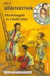 Fabian Lenk - Michelangelo és a halál színe<!--span style='font-size:10px;'>(G)</span-->