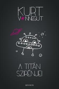 Kurt Vonnegut - A Titán szirénjei [eKönyv: epub, mobi]
