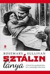 Rosemary Sullivan - Sztálin lánya<!--span style='font-size:10px;'>(G)</span-->