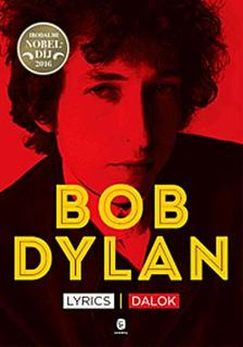 Bob Dylan - Lyrics / Dalok