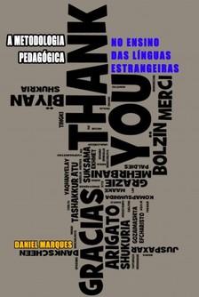 Marques Daniel - A Metodologia Pedagógica [eKönyv: epub, mobi]
