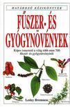 Lesley Bremness - Fűszer- és gyógynövények - Határozó kézikönyvek<!--span style='font-size:10px;'>(G)</span-->