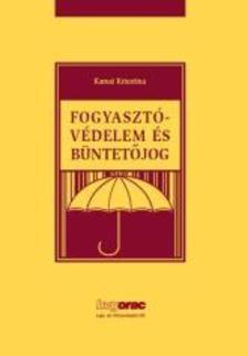 Karsai Krisztina dr. - Fogyasztóvédelem és büntetőjog