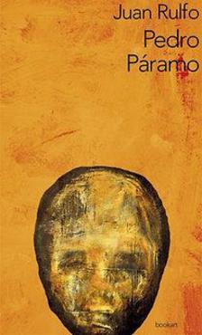 Juan Rulfo - Pedro Páramo