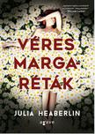 Julia Heaberlin - Véres margaréták<!--span style='font-size:10px;'>(G)</span-->