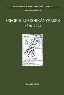 Tóth G. Péter - Szegedi boszorkányperek