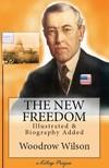 Murat Ukray Woodrow Wilson, - The New Freedom [eKönyv: epub,  mobi]
