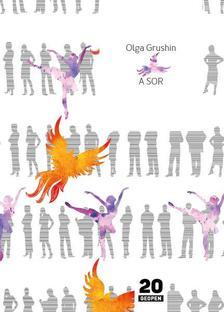 Olga Grushin - A sor