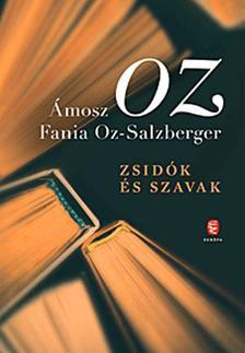 Ámosz Oz - Zsidók és szavak
