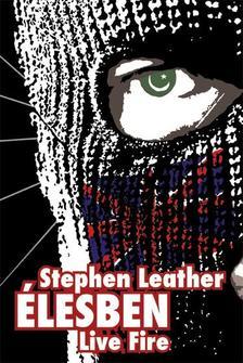 Stephen Leather - ÉLESBEN - LIVE FIRE