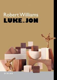 WILLIAMS, ROBERT - Luke és Jon