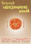 Lomarto Gina - Kenyerek, péksütemények, pizzák [eKönyv: epub, mobi]<!--span style='font-size:10px;'>(G)</span-->