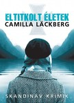 Camilla Läckberg - Eltitkolt életek [eKönyv: epub, mobi]<!--span style='font-size:10px;'>(G)</span-->