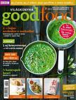 . - Good Food V. évfolyam 4.szám - 2016. ÁPRILIS