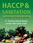 Arduser Lora - HACCP & Sanitation in Restaurants and Food Service Operations [eKönyv: epub,  mobi]