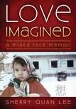 Lola Osunkoya Sherry Quan Lee, - Love Imagined [eKönyv: epub, mobi]