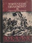 Unger Mátyás - Történelmi olvasókönyv III. [antikvár]