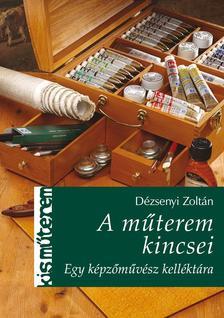 Dézsenyi Zoltán - A műterem kincsei ###
