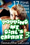 LaCroix Samantha - Popping My Girl's Cherry #3 [eKönyv: epub,  mobi]