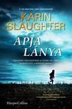 Karin Slaughter - Apja lánya [eKönyv: epub, mobi]<!--span style='font-size:10px;'>(G)</span-->