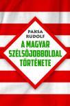 Paksa Rudolf - A magyar szélsőjobboldal története ###
