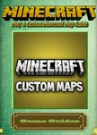 Guides Game Ultimate Game - Play a Custom Minecraft Map Guide [eKönyv: epub, mobi]