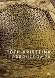 Tóth Krisztina - Párducpompa [eKönyv: epub, mobi]<!--span style='font-size:10px;'>(G)</span-->