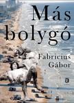Fabricius Gábor - Más bolygó [eKönyv: epub,  mobi]