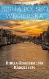 TruthBeTold Ministry, Joern Andre Halseth, Gáspár Károli - Biblia Polsko Węgierska [eKönyv: epub,  mobi]