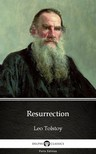 Delphi Classics Leo Tolstoy, - Resurrection by Leo Tolstoy (Illustrated) [eKönyv: epub,  mobi]