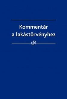 Horváth Gyula - Kommentár a lakástörvényhez [eKönyv: epub, mobi]
