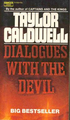 Caldwell, Taylor - Dialogues with the Devil [antikvár]