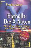 Lovece, Frank - Enthüllt: Die X-Akten [antikvár]