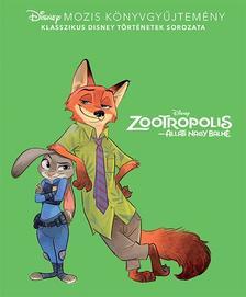 .- - Disney - Klasszikusok - Zootropolis