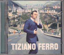 - IL MESTIERE DELLA VITA CD TIZIANO FERRO