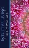 Wallace Kelly - Intuitive Living [eKönyv: epub, mobi]