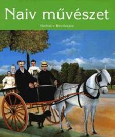 Nathalia Brodskaya - NAIV MŰVÉSZET