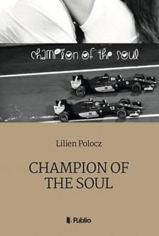Polocz Lilien - Champion Of The Soul [eKönyv: epub, mobi]