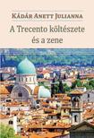 Kádár Anett Julianna - A Trecento költészete és a zene